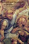 Signorelli and Fra Angelico at Orvieto Liturgy, Poetry and a Vision of the End Time,0754608131,9780754608134