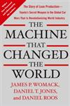 The Machine That Changed the World The Story of Lean Production-Toyota's Secret Weapon in the Global Car Wars That is Now Revolutionizing World Industry,0743299795,9780743299794