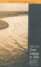 From Lineage to State Social Formations in the Mid-First Millennium B.C. in the Ganga Valley 8th Reprint,0195626753,9780195626759