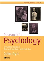 Research in Psychology A Practical Guide to Methods and Statistics 2nd Edition,1405125268,9781405125260