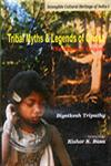 Tribal Myths and Legends of Orissa The Story of Origins 1st Edition,8177021001,9788177021004