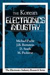 The Korean Electronics Industry 1st Edition,0849331722,9780849331725