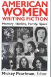 American Women Writing Fiction--Pa,0813101824,9780813101828
