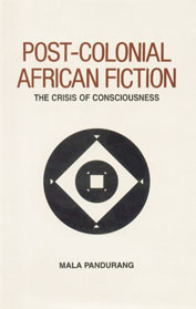 Post-Colonial African Fiction The Crisis of Consciousness 1st Edition,8185753148,9788185753140