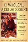 The Mcdougall Quick and Easy Cookbook Over 300 Delicious Low-Fat Recipes You Can Prepare in Fifteen Minutes or Less,0452276969,9780452276963