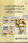 Contemporary Interpreters of Ancient India 1st Edition,8181520335,9788181520333