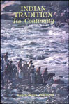 Indian Tradition-Its Continuity 1st Edition,8185616221,9788185616223