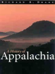 A History of Appalachia,0813190606,9780813190600