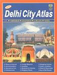 Delhi City Atlas With Faridabad, Ghaziabad, Gurgaon, Noida,8187460237,9788187460237