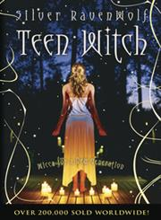 Teen Witch Wicca for a New Generation,1567187250,9781567187250