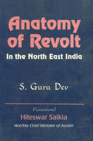 Anatomy of Revolt in the North East India 1st Published,8170950570,9788170950578