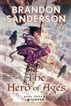 The Hero of Ages Book Three of Mistborn,0765316897,9780765316899