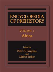 Encyclopedia of Prehistory Volume 1: Africa Vol. 1,0306462559,9780306462559