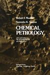 Chemical Petrology With Applications to the Terrestrial Planets and Meteorites,0387901965,9780387901961