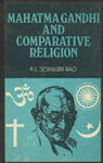 Mahatma Gandhi and Comparative Religion 2nd Revised Edition,8120807553,9788120807556