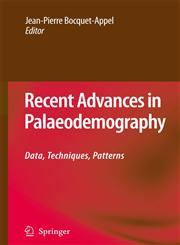 Recent Advances in Palaeodemography Data, Techniques, Patterns,9048176379,9789048176373
