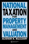 National Taxation for Property Management and Valuation,0419153209,9780419153207