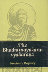 The Bhadramayakaravyakarana Introduction, Tibetan Text, Translation and Notes 1st Indian Edition, Reprint,8120807618,9788120807617