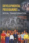 Developmental Programmes and Social Transformation 1st Edition,8184290128,9788184290127