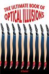 The Ultimate Book of Optical Illusions,1402734042,9781402734045