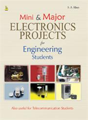 Mini & Major Electronics Projects for Engineering Students,8122313957,9788122313956