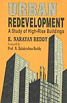 Urban Redevelopment A Study of High-Rise Buildings 1st Published,8170225310,9788170225317