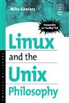 Linux and the Unix Philosophy Operating Systems,1555582737,9781555582739