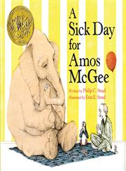 A Sick Day for Amos McGee,1596434023,9781596434028