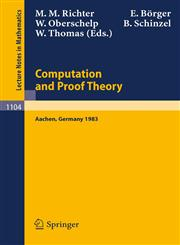 Proceedings of the Logic Colloquium. Held in Aachen, July 18-23, 1983 Part 2: Computation and Proof Theory,354013901X,9783540139010