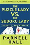 The Puzzle Lady Vs. the Sudoku Lady A Puzzle Lady Mystery,1410425622,9781410425621