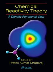 Chemical Reactivity Theory A Density Functional View,1420065432,9781420065435