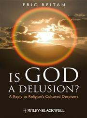 Is God a Delusion A Reply to Religion's Cultured Despisers,1444358189,9781444358186