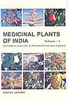 Medicinal Plants of India A Guide to Ayurvedic & Ethnomedicinal Uses of Plants with Identity, Botany, Phytochemistry, Ayurvedic Properties, Clinical & Ethnomedicinal Uses Vol. 2 1st Edition,8172335474,9788172335472