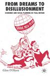 From Dreams to Disillusionment Economic and Social Planning in 1960s Britain,0230013473,9780230013476