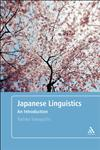 Japanese Linguistics An Introduction,0826487890,9780826487896