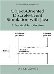 Object-Oriented Discrete-Event Simulation with Java A Practical Introduction,0306466880,9780306466885