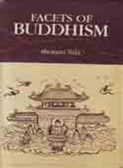 Facets of Buddhism 1st Edition,812080693X,9788120806931