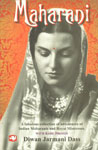Maharani A Fabulous Collection of Adventures of Indian Princesses and Royal Mistresses [With Rare Photo],812161208X,9788121612081
