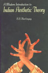 A Modern Introduction to Indian Aesthetic Theory The Development from Bharata to Jagannatha 1st Edition,8124603782,9788124603789