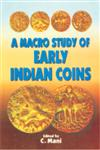 A Macro Study of Early Indian Coins 1st Edition,8186050310,9788186050316