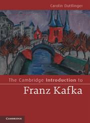 The Cambridge Introduction to Franz Kafka,0521760380,9780521760386