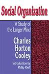 Social Organization A Study of the Larger Mind,0878558241,9780878558247
