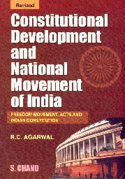 Constitutional Development and National Movement in India Freedom Movement, Acts and the Indian Constitution 15th Revised Edition, Reprint,8121905656,9788121905657