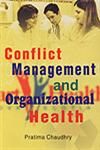 Conflict Management and Organizational Health 1st Edition,8189526537,9788189526535