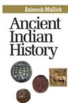 Ancient Indian History 1st Edition,9381052344,9789381052341