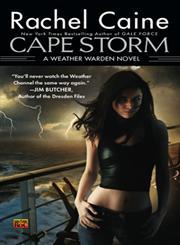 Cape Storm A Weather Warden Novel,045146284X,9780451462848