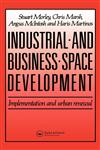 Industrial and Business Space Development,041914790X,9780419147909