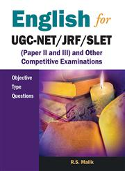 English for Ugc-Net/Jrf/Slet (Paper II and III) and Other Competitive Examinations : Objective Type Questions,8126917857,9788126917853