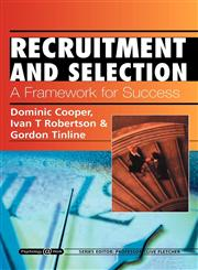 Recruitment and Selection A Framework for Success: Psychology @ Work Series,1861527810,9781861527813