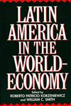 Latin America in the World-Economy,0275954234,9780275954239
